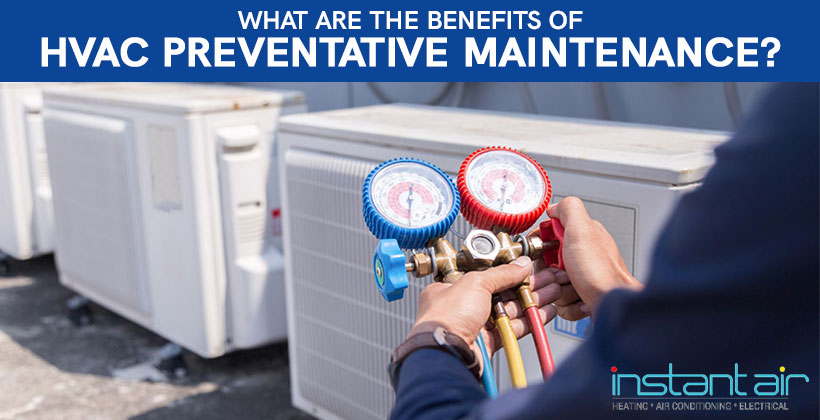What are the Benefits of Preventative Maintenance